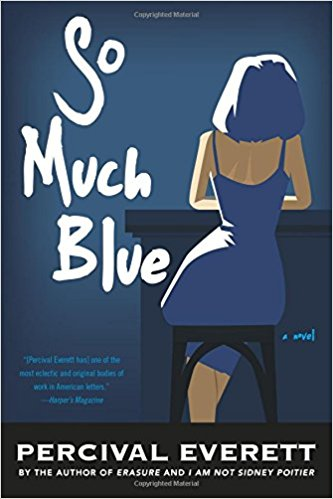 So much blue - Percival Everett - Éditions Graywolf Press
