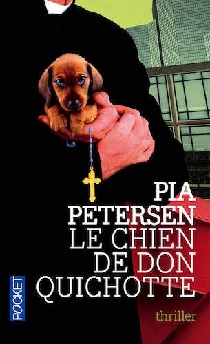 Le chien de Don Quichotte - Éditions Pocket