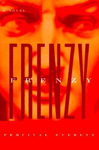 Frenzy - Percival Everett - Éditions Graywolf Press