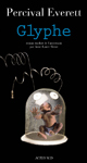 Glyphe - Percival Everett - Éditions Actes Sud