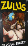 Zulus - Percival Everett - Éditions Permanent Press (NY)